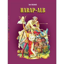 Harap-Alb - Ion Creanga, editura Silvius Libris