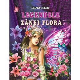 Legendele zanei Flora - Lidia Hlib, editura Silvius Libris