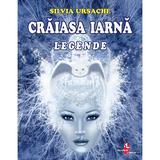 Craiasa Iarna - Silvia Ursache, editura Silvius Libris