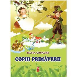 Copiii Primaverii - Silvia Ursache, editura Silvius Libris