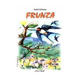 Frunza - Emil Garleanu, editura Tehno-art