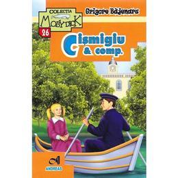 Cismigiu and comp. - Grigore Bajenaru, editura Andreas