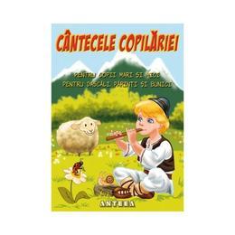 Cantecele copilariei, editura Anteea