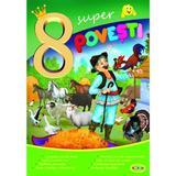 8 Super povesti: Punguta cu doi bani, Capra cu trei iezi..., editura Dorinta