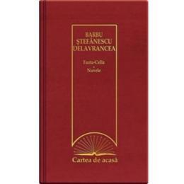 Cartea de acasa 22: Fanta-cella. Nuvele - Barbu Stefanescu Delavrancea, editura Erc Press