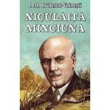 Niculaita Minciuna - I.Al. Bratescu-Voinesti, editura Herra