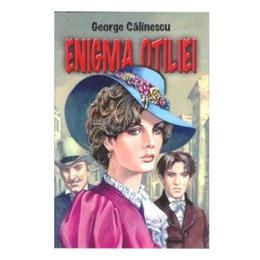 Enigma Otiliei - George Calinescu, editura Herra