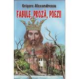 Fabule, proza, poezii - Grigore Alexandrescu, editura Herra