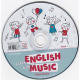 CD Learn English with Music - Clasa 1 - Elena Sticlea, editura Booklet