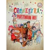 Orchestra prietenilor mei - Eliseo Garcia, editura Girasol