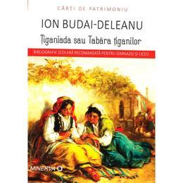 Tiganiada sau tabara tiganilor - Ion Budai-Deleanu, editura Minerva