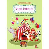 Vine Circul - Silvia Ursache, editura Silvius Libris