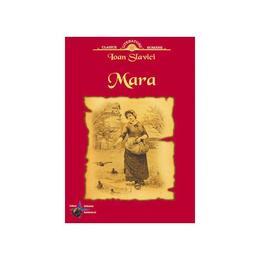 Mara - Ioan Slavici, editura Steaua Nordului