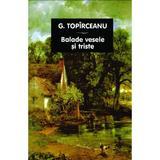 Balade vesele si triste - G. Topirceanu, editura Tana