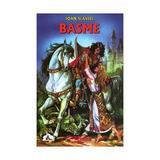 Basme - Ioan Slavici, editura Tedit