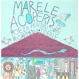 Marele Acoperis - Carmen Tiderle, editura Vellant