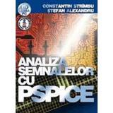 Analiza semnalelor cu Pspice - Constantin Strimbu, Stefan Alexandru, editura Albastra