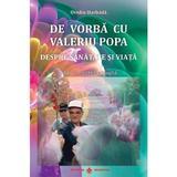 De vorba cu Valeriu Popa. Despre sanatate si viata + DVD - Ovidiu Harbada, editura Dharana