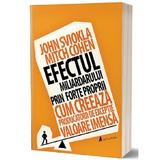 Efectul miliardarului prin forte proprii - John Sviokla, Mitch Cohen, editura Act Si Politon