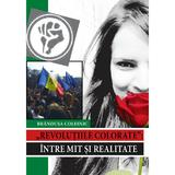 Revolutiile colorate: intre mit si realitate - Brandusa Colesnic, editura Epigraf