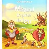 Magarul in piele de leu - Lidia Batali, editura Blassco