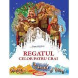 Regatul celor patru crai - Petru Ghetoi, editura Casa Povestilor