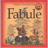 Fabule - Grigore Alexandrescu, editura Gramar