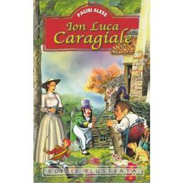 Pagini alese - I.L. Caragiale, editura Regis