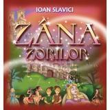 Zana Zorilor - Ioan Slavici, editura Gramar