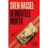 Blindatele mortii - Sven Hassel, editura Nemira