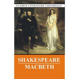 Macbeth - W. Shakespeare, editura Cartex