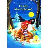 Tu esti Mos Craciun? - M. Scharff-Kniemeyer, N. Landa, editura Didactica Publishing House