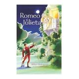Romeo si Julieta - William Shakespeare, editura Didactica Publishing House