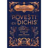 Povesti cu dichis - Valentina Mihaela Ghinea, Aniela Ariton, editura Cutiuta Cu Povesti