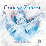 Craiasa Zapezii - Hans Christian Andersen, editura Didactica Publishing House