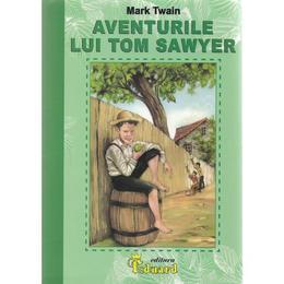 Aventurile lui Tom Sawyer - Mark Twain, editura Eduard