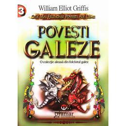 Povesti galeze - William Elliot Griffis, editura Gramar