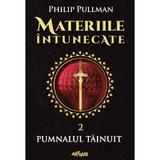 Materiile intunecate Vol.2: Pumnalul tainuit - Philip Pullman, editura Grupul Editorial Art