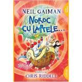 Noroc cu laptele... - Neil Gaiman, editura Grupul Editorial Art