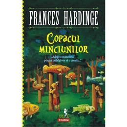 Copacul minciunilor - Frances Hardinge, editura Polirom