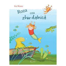 Roza cea zburdalnica - Iris Wewer, editura Univers Enciclopedic