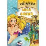 Mica sirena - Stiu sa citesc cu litere mari de tipar!, editura Aramis