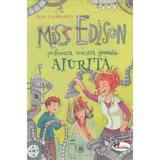 Miss Edison, profesoara noastra aiurita - Irene Zimmermann, editura Aramis