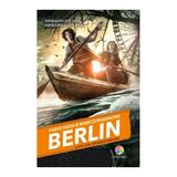 Berlin vol.4: Lupii din Brandenburg - Fabio Geda, Marco Magnone, editura Corint