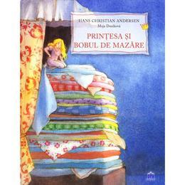 Printesa si bobul de mazare - Hans Christian Andersen, editura Didactica Publishing House