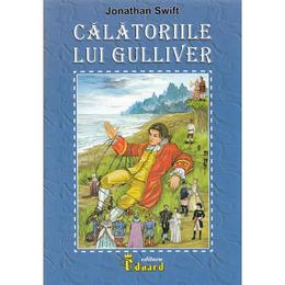 Calatoriile lui Gulliver - Jonathan Swift, editura Eduard
