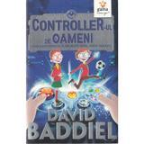 Controller-ul de oameni - David Baddiel, editura Gama