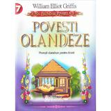Povesti Olandeze - William Elliot Griffis, editura Gramar