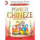 Povesti Chineze - Norman Hinsdale Pitman, editura Gramar