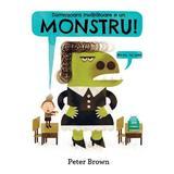 Domnisoara invatatoare e un monstru! (Cartea cu Genius) - Peter Brown, editura Grupul Editorial Art